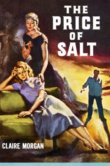 The Price of Salt by Claire Morgan (aka Patricia Highsmith).