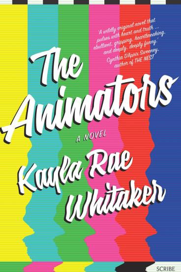 The Animators. By Kayla Rae Whitaker.