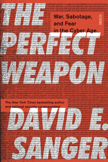 The Perfect Weapon by David E. Sanger.