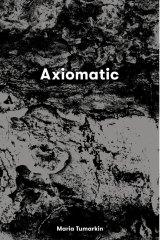 Axiomatic by Maria Tumarkin.