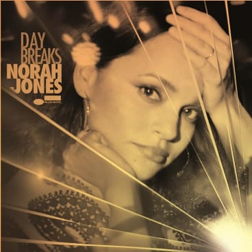 Classy as always: Norah Jones' Day Breaks.