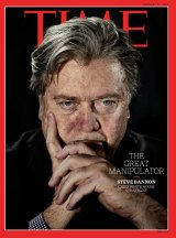 "Bannon is the new face on the coveted front page of <i>Time</i> magazine, alongside the headline ""The Great Manipulator""."