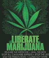 A liberate marijuana poster.