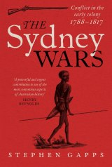 The Sydney Wars by Stephen Gapps.