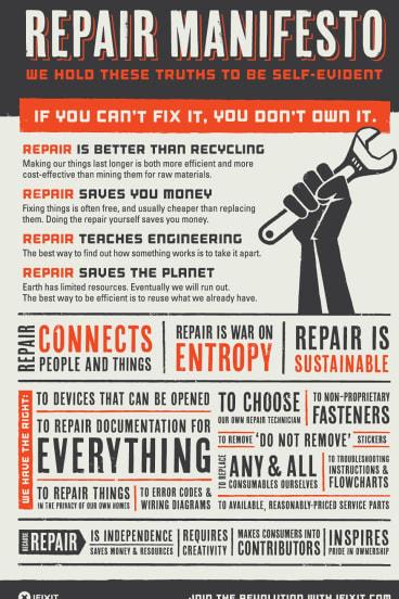 """""""If you can't fix it, you don't own it"""": iFixit's Repair Manifesto."""