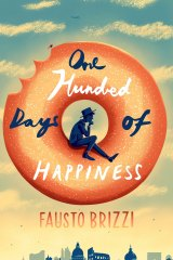 <i>One Hundred Days of Happiness</i>, by Fausto Brizzi.