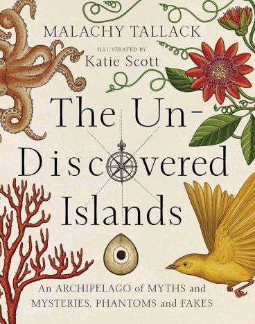 <i>The Un-Discovered Islands</i> Malachy Tallack.