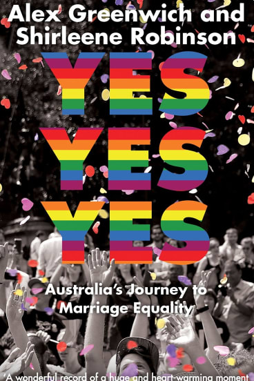 Yes Yes Yes. By Alex Greenwich and Shirlene Robinson.