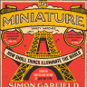 In Miniature review: Simon Garfield and the appeal of the small