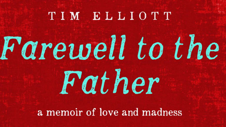 <i>Farewell to the Father</i>, by Tim Elliott.