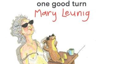 One Good Turn, by Mary Leunig.
