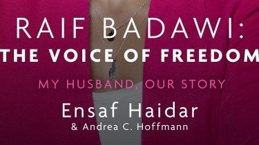 Raif Badawi: The Voice of Freedom by Ensaf Haidar & Andrea Hoffmann.