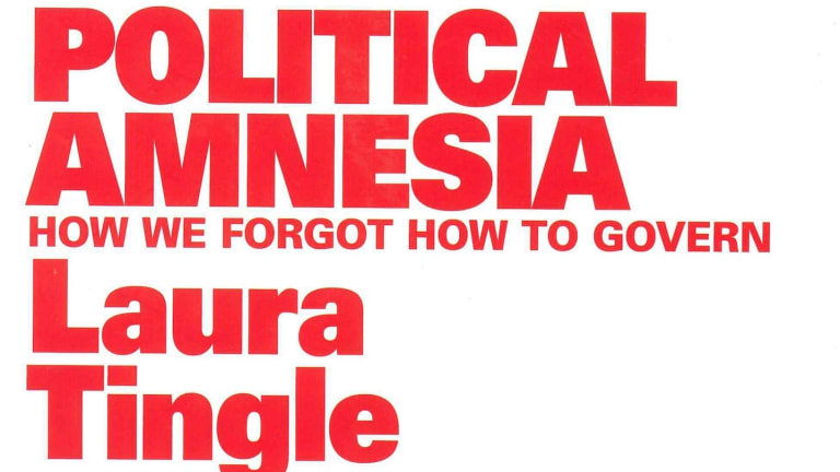 Political Amnesia, by Laura Tingle