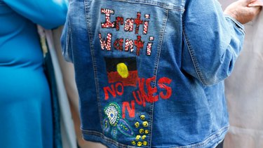 This is my message: Yankunytjatjara woman Rose Lester's jacket said it all, Irati Wanti meaning 'The poison, leave it', referring to campaigns against nuclear weapons tests and nuclear waste in outback South Australia.