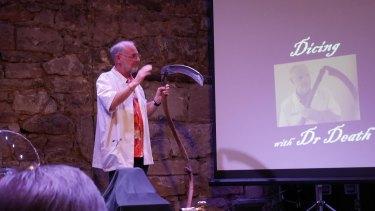 Philip Nitschke's latest exploits involve a gig at the Endinburgh Fringe Festival.