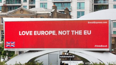 A pro-Brexit billboard in Vauxhall, central London.