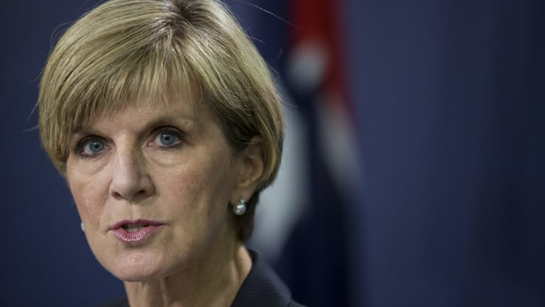 """Foreign Affairs Minister Julie Bishop: """"profoundly dismayed""""."""
