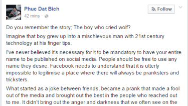 The man who claimed his name was 'Phuc Dat Bich' has come clean on Facebook.