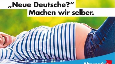 "A poster of the far-right Alternative for Germany:  ""New Germans? We'll make our own."""