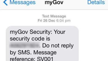 The text myGov sends you as an added layer of security.