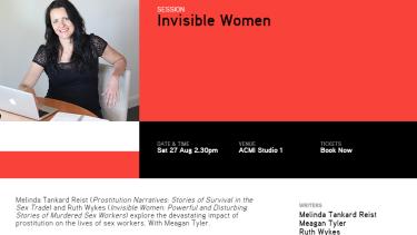 The Melbourne Writers Festival event description for 'Invisible Women'.