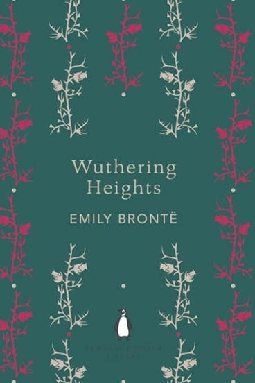 Wuthering Heights by Emily Bronte.