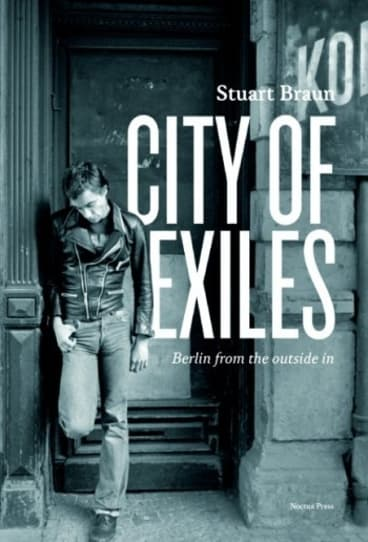 City of Exiles, by Stuart Braun.