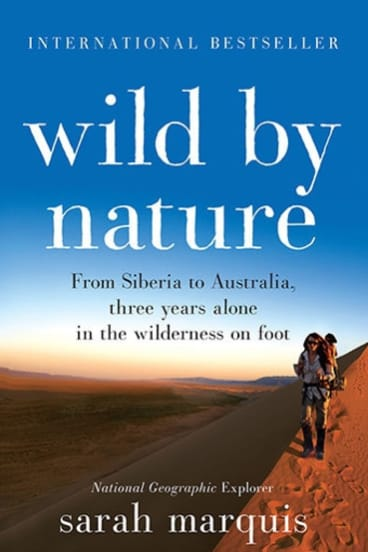<i>Wild By Nature</i> by Sarah Marquis.