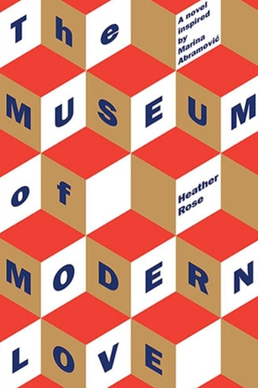 <i>The Museum of Modern Love</i> by Heather Rose.