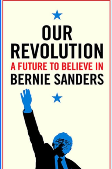 Our Revolution. By Bernie Sanders.