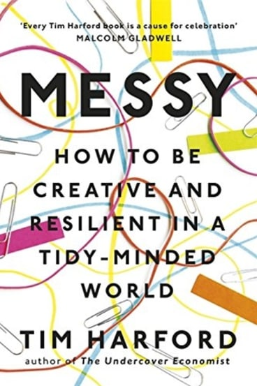 <i>Messy</i> by Tim Harford.