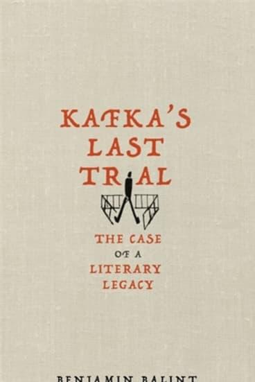 Kafka's Last Trial by Benjamin Balint.