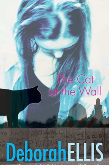 The Cat at the Wall, by Deborah Ellis