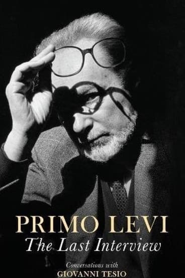 Primo Levi: The Last Interview