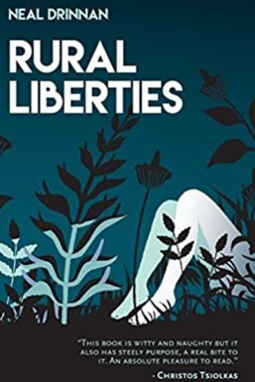 Rural Liberties. By Neal Drinnan.