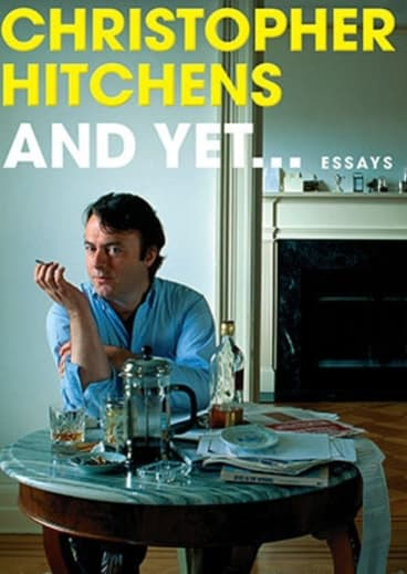 Andy Yet ... is a collection of Christopher Hitchens' last works, showing his pugnacity and his sense of humour.