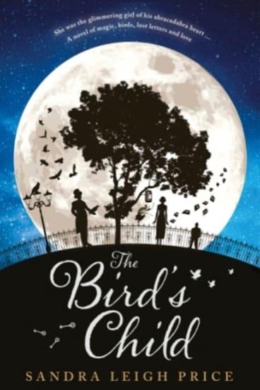 The Bird's Child, by  Sandra Leigh Price.