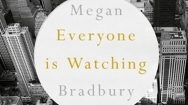 Everyone is Watching review: Megan Bradbury tries to capture the New
