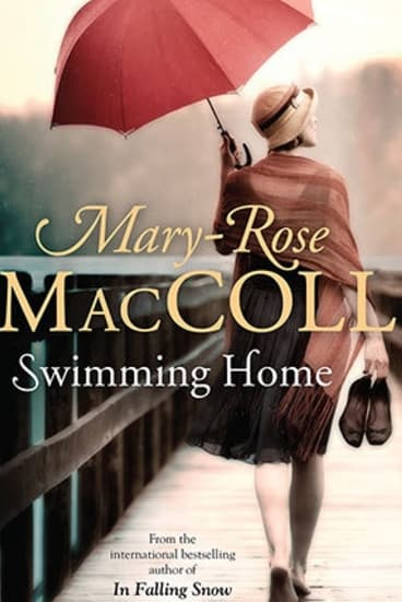 Swimming Home, by Mary-Rose Maccoll.