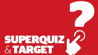 Target and superquiz, Monday, August 10