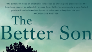The Better Son by Katherine Johnson, is atmospheric but predictable.
