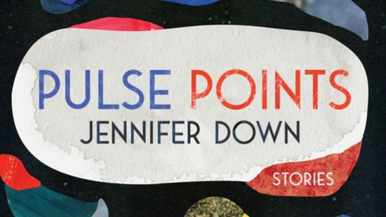 Jennifer Down's short-story collection, <i>Pulse Points</i> reflects the parlous state of the world.