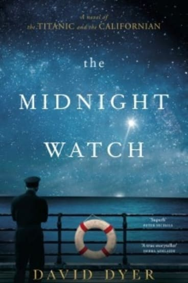 The Midnight Watch by David Dyer.