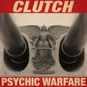 Clutch's new album <I>Psychic Warfare</i> has plenty of stoner rock riffs.