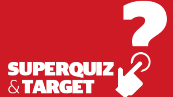 Target and superquiz, Friday, October 26