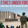 Ethics Under Fire review: How does the military avoid barbarous behaviour?