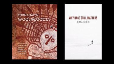 Yornadaiyn Woolagoodja and Why Race Still Matters.