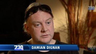 Damian Dignan died before court proceedings began.
