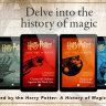 'The real history of magic': new Harry Potter books to go behind the scenes