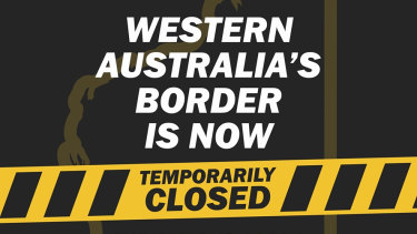 WA's border has been closed since April 5, with no plans to reopen any time soon.
